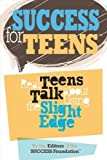 img - for Success for Teens: Real Teens Talk About Using the Slight Edge by John Fleming(January 1, 2008) Paperback book / textbook / text book