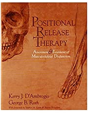 Positional Release Therapy: Assessment and Treatment of Musculoskeletal Dysfunction