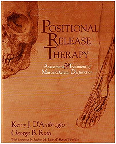 Positional Release Therapy  Assessment And Treatment Of Musculoskeletal Dysfunction