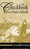 The Checkbook and the Cruise Missile, Arundhati Roy and David Barsamian, 0896087107