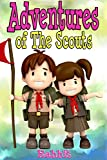 Books for Kids:Adventures of Scouts Benjamin and Tracy: (Bedtime Stories For Kids Ages 3-10): Kids...