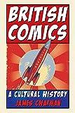 British Comics: A Cultural History