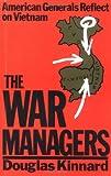 The War Managers, Douglas Kinnard, 0306804492