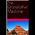 The Grandfather Medicine (Mitch Bushyhead Book 1)