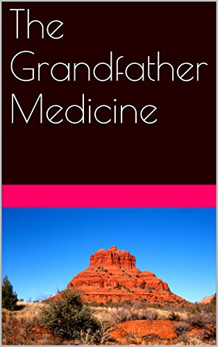The Grandfather Medicine (Mitch Bushyhead Book 1)
