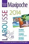 Dictionnaire Maxipoche Plus 2014 par Larousse