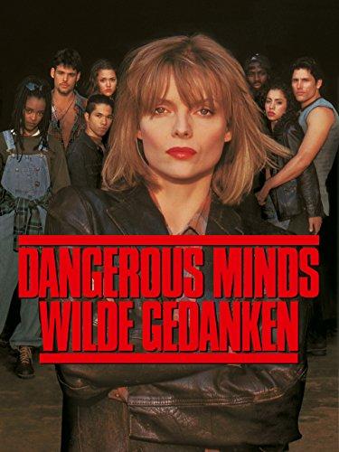 Dangerous Minds – Wilde Gedanken Film