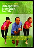 Osteoporosis Protection for Life