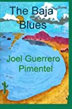 img - for The Baja Blues book / textbook / text book