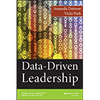 Data-Driven Leadership (Jossey-Bass Leadership Library in Education)