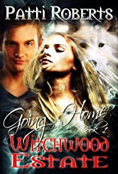 Witchwood Estate - Going Home (bk 1)