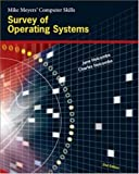 img - for Survey of Operating Systems (Mike Meyers' Computer Skills) book / textbook / text book