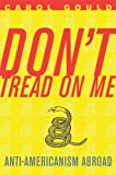 Don't Tread on Me, Carol Gould, 1594032394