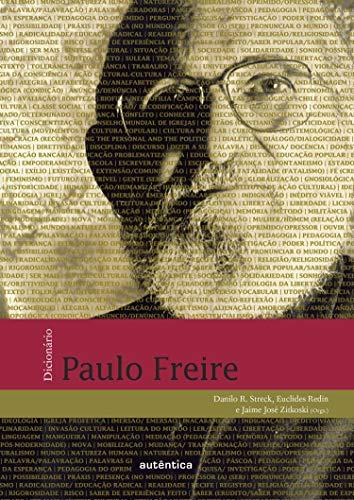 Dicionário Paulo Freire: (Capa brochura)