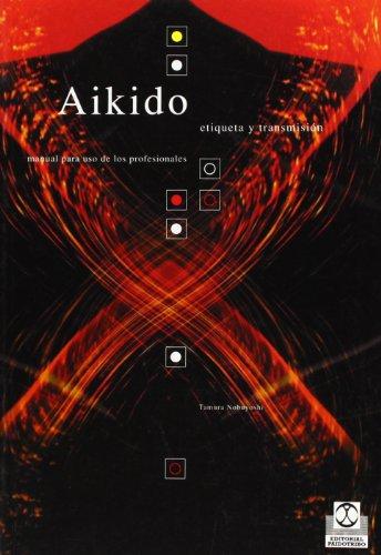 Descargar Libro Aikido. Etiqueta Y Transmisión Nobuyoshi Tamura