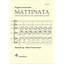 Mattinata (Ruggiero Leoncavallo): Arrangement für Zupforchester
