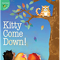 Kitty Come Down! (Little Birdie Readers)