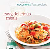 Real Simple Best Recipes: Easy, Delicious Meals