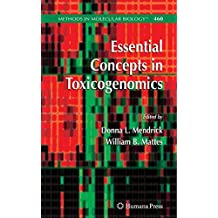 Essential Concepts in Toxicogenomics (Methods in Molecular Biology)