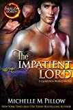 The Impatient Lord: A Qurilixen World Novel (Dragon Lords Book 8)