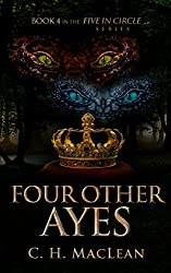 Four Other Ayes (Five in Circle Series Book 4)