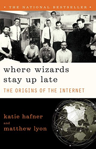 where-wizards-stay-up-late-the-origins-of-the-internet