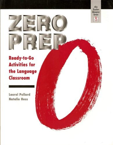 Zero Prep: Ready-to-Go Activities for the Language Classroom by Laurel Pollard - Shopping Centre Elizabeth Stores