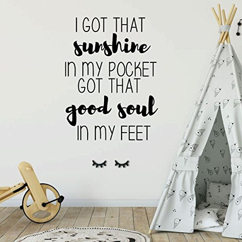(Girl's Room Wall Decal - I Got That Sunshine In My Pocket - Children or Teen Vinyl Decoration for Bedroom or Playroom Decor)