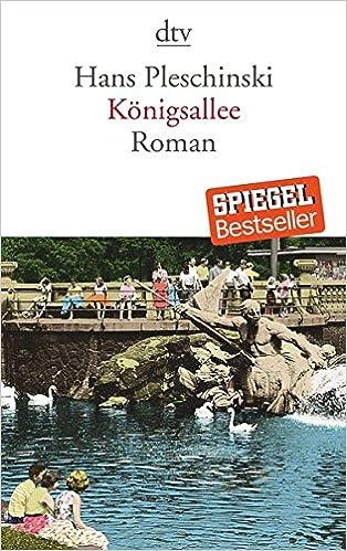 Hans Pleschinski: Königsallee; schwule Werke alphabetisch nach Titeln