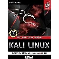 Kali Linux: Oku, İzle, Dinle, Öğren