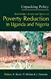 Unpacking Policy. Knowledge,Actors and Spaces in Poverty Reduction in Ugandaand Nigeria, , 9970024280