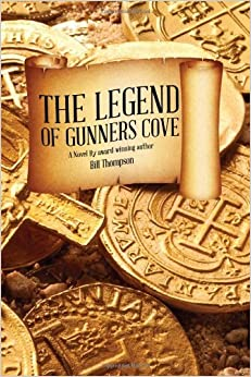 Book The Legend of Gunners Cove by Bill Thompson (2012-11-30)
