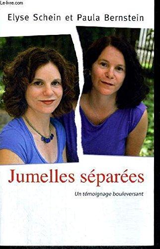 Jumelles Séparées; Un Témoignage Bouleversant