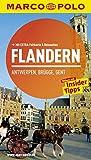 MARCO POLO Reiseführer Flandern, Antwerpen, Brügge, Gent: Reisen mit Insider-Tipps. Mit EXTRA Faltkarte & Reiseatlas
