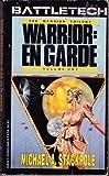 Warrior! En Garde (Warrior Trilogy)