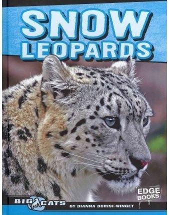 Snow Leopards (Edge Books) ()