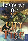 img - for City of Fire (City Trilogy) book / textbook / text book