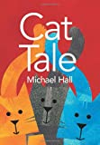 Cat Tale, Michael Hall, 0061915165