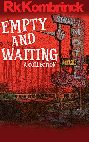 Empty and Waiting: A Collection