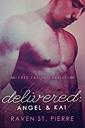 Delivered: Angel & Kai (A Standalone in