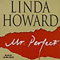 Mr. Perfect Audiobook by Linda Howard Narrated by Laura Hicks