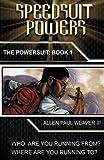 Speedsuit Powers, Allen Weaver, 1440152667