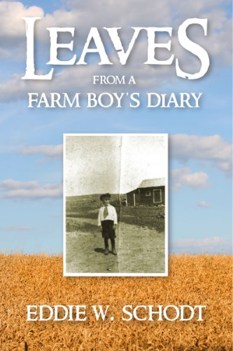 Leaves from a Farm Boy's - Diary Of A Pioneer Boy