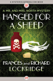 Hanged for a Sheep (The Mr. and Mrs. North Mysteries)
