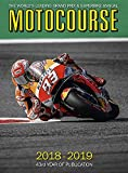Motocourse 2018-19: The World's Leading Grand Prix & Superbike Annual