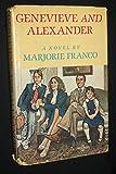 Genevieve and Alexander, Marjorie Franco, 0689112599
