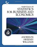 img - for Essentials of Statistics for Business and Economics (with CD-ROM) (Available Titles CengageNOW) book / textbook / text book
