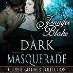Dark Masquerade   Jennifer Blake