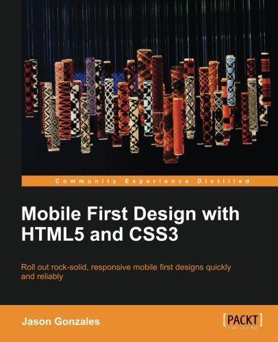 Mobile First Design with HTML5 and CSS3