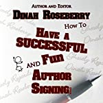 How to Have a Successful and Fun Author Signing! | Dinah Roseberry